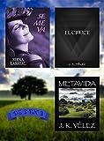 Se me va + El Cruce + Metavida: De 3 en 3 (Spanish Edition)