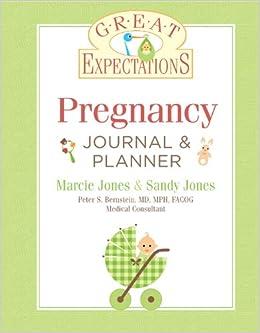 Great expectations pregnancy journal planner revised edition great expectations pregnancy journal planner revised edition marcie jones brennan sandy jones 9781402777059 amazon books fandeluxe Images