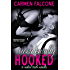 Accidentally Hooked (The Naked Truth Series Book 1)