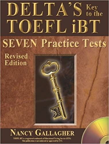 Book Delta's Key to the TOEFL Ibt: Seven Practice Tests - Revised Edition W/ MP3 Audio CD