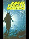 img - for Manuale federale di immersione. book / textbook / text book