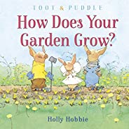 Toot & Puddle: How Does Your Garden G