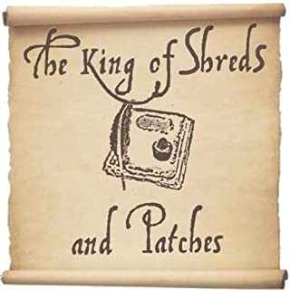 The King of Shreds and Patches (B00515LD0K) | Amazon Products