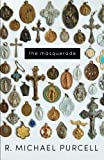 img - for The Masquerade book / textbook / text book