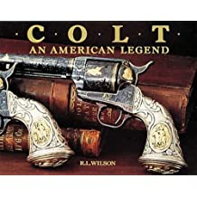 Colt : An American Legend