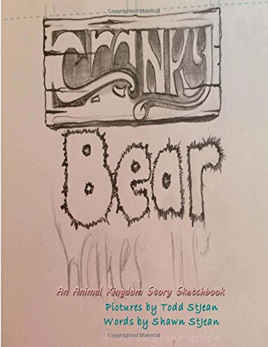 Cranky Bear Wakes Up: An Animal Kingdom Story Sketchbook