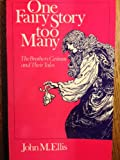 One Fairy Story Too Many, John M. Ellis, 0226205479