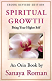 Spiritual Growth: Being Your Higher Self (Earth Life Series Book 3) (English Edition)