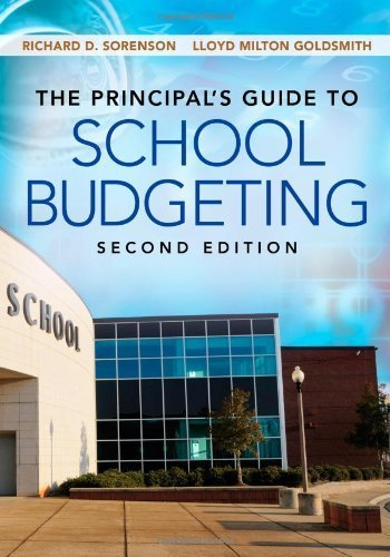The Principal's Guide to School Budgeting by Sorenson, Richard D. Published by Corwin 2nd (second) edition (2012) Paperback