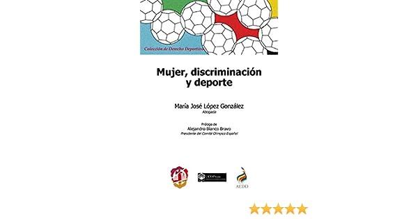 Mujer, discriminación y deporte (Derecho deportivo) eBook: López ...