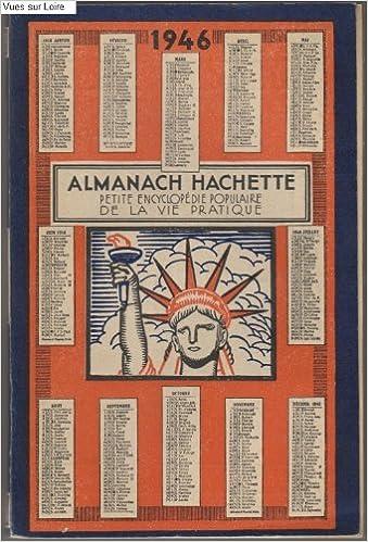 Livres gratuits en ligne Almanach hachette petite encyclopedie populaire de la vie pratique 1946 pdf, epub