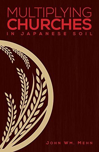 Read Online Multiplying Churches In Japanese Soil pdf