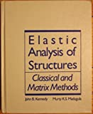 Elastic Analysis of Structures: Classical and Matrix Methods