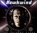 The Machine Stops by Hawkwind
