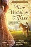 img - for Four Weddings and a Kiss: A Western Bride Collection book / textbook / text book