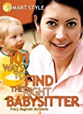 101 Ways to Find the Right Babysitter