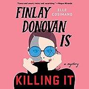 Finlay Donovan Is Killing It: A Mystery de…