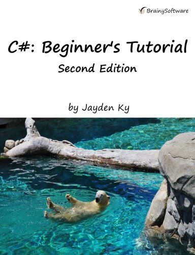 Download C#: A Beginner's Tutorial, Second Edition ebook
