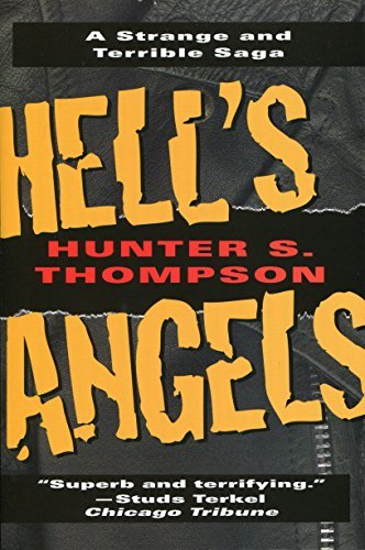 Hell's Angels: A Strange and Terrible Saga by Hunter S. Thompson (1996-09-29)