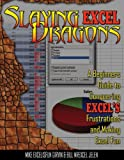 Slaying Excel Dragons, Mike Girvin, 161547000X