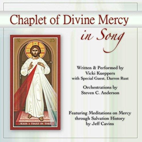 The Divine Mercy Chaplet (Chaplet of Divine Mercy in Song)