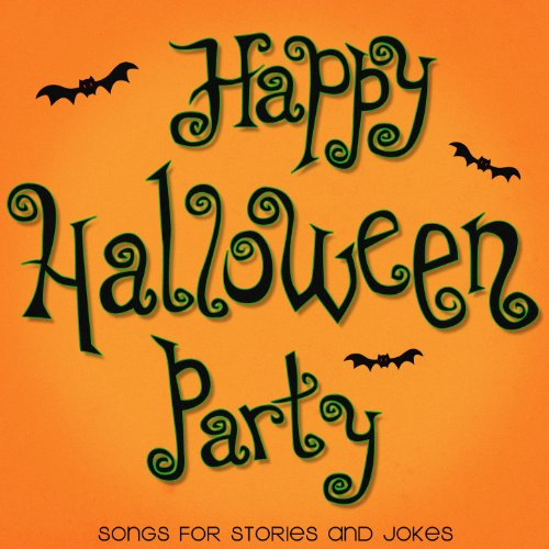 Happy Halloween Party - Songs for Stories and Jokes -