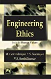 Engineering Ethics (Includes Human Values)