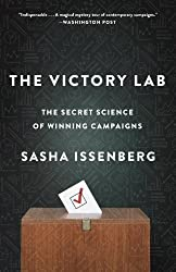 The Victory Lab: The Secret Science of Winning Campaigns