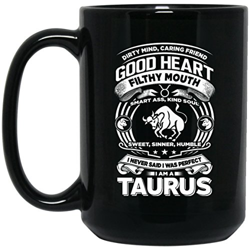 - Funny Taurus Zodiac Coffee Mug - I'm a Taurus Humor Horoscope Astrology Tea Cup with Taurus Symbol Sign and Facts, Unique Christmas or Birthday Gift Idea (15 oz)