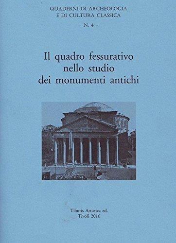 Il quadro fessurativo nello studio dei monumenti antichi Copertina rigida – 30 set 2016 Fulvio Giuliani Cairoli Tiburis Artistica 8894137651 Teoria dell' archeologia
