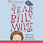 The Year of Billy Miller Audiobook by Kevin Henkes Narrated by Dan Bittner