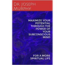 Livros arthur r pell na amazon maximize your potential through the power of your subconscious mind for a more spiritual life fandeluxe Images