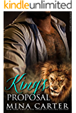 King's Proposal: Paranormal Shape Shifter Alpha Male Cage Fighter Werelion romance (Shifter Fight League Book 3)