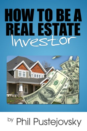 How to Be a Real Estate Investor (Best Way To Get Into Real Estate Investing)