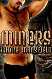Front cover for the book Miners by Wayne Mansfield