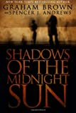 Shadows of the Midnight Sun, Graham Brown and Spencer J. Andrews, 1482799448
