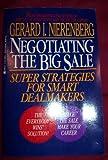 Negotiating the Big Sale, Gerard I. Nierenberg, 0425138054
