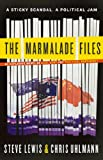 Front cover for the book The Marmalade Files by Steve Lewis