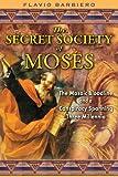 The Secret Society of Moses, Flavio Barbiero, 1594772738