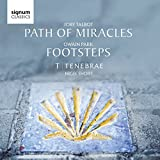 Owain Park: Footsteps / Joby Talbot: Path of Miracles