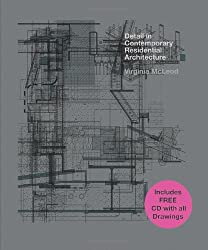 Detail in Contemporary Residential Architecture: Includes DVD