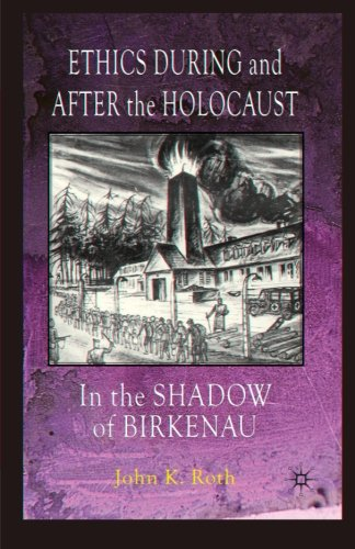 Ethics During and After the Holocaust: The Shadow of