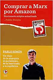 Comprar a Marx por Amazon: Diccionario utópico actualizado Caja Baja: Amazon.es: Simón Lorda, Pablo, Bretos, Aimar: Libros