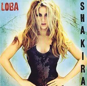 She Wolf Aka Loba Shakira Amazon Ca Music