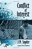 Conflict of Interest, J. M. Snyder, 1440468516
