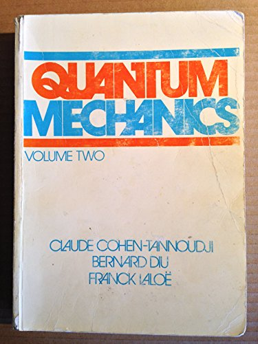 Quantum Mechanics Volume II