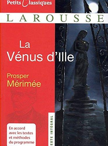 La Venus D'ille (FRENCH) (Petits Classiques) La Venus D'ille