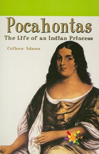 (Pocahontas: The Life of an Indian Princess (Rosen Real Readers: Early Fluency))