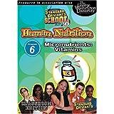 Standard Deviants School - Human Nutrition, Program 6 - Micronutrients (Vitamins) (Classroom Edition) by Cerebellum Corporation
