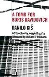 Tomb for Boris Davidovich (Eastern European Studies (Paperback))